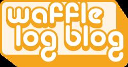 Waffle Log Blog